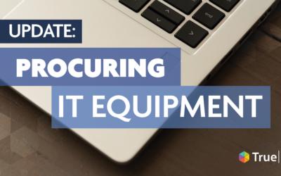 UPDATE: 9-10-2021 Procuring IT Equipment